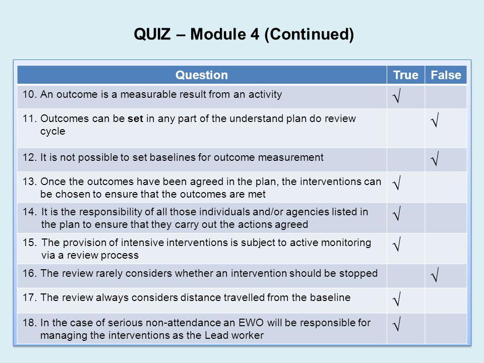 QUIZ – Module 4 (Continued)