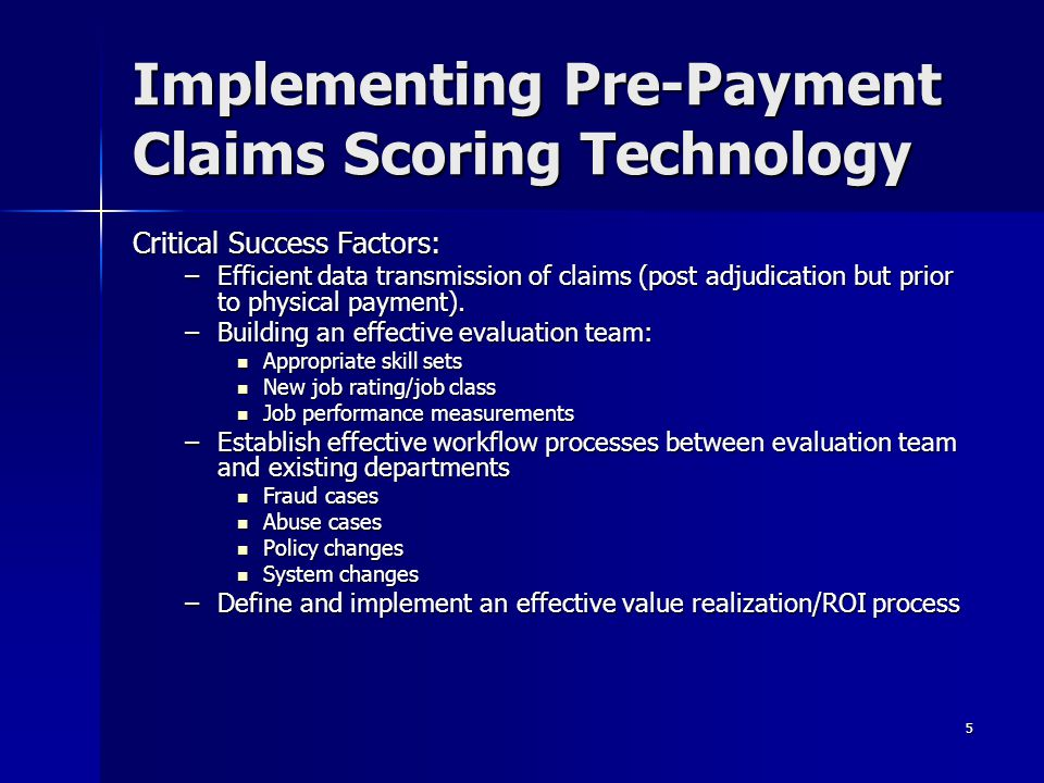Implementing Pre-Payment Claims Scoring Technology