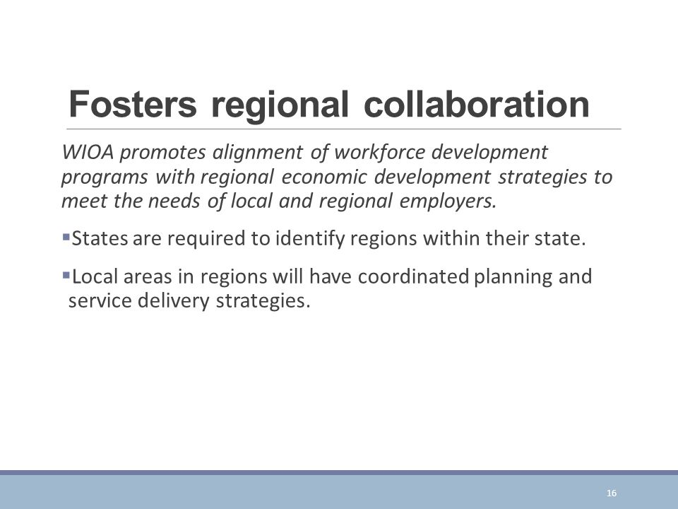 Fosters regional collaboration