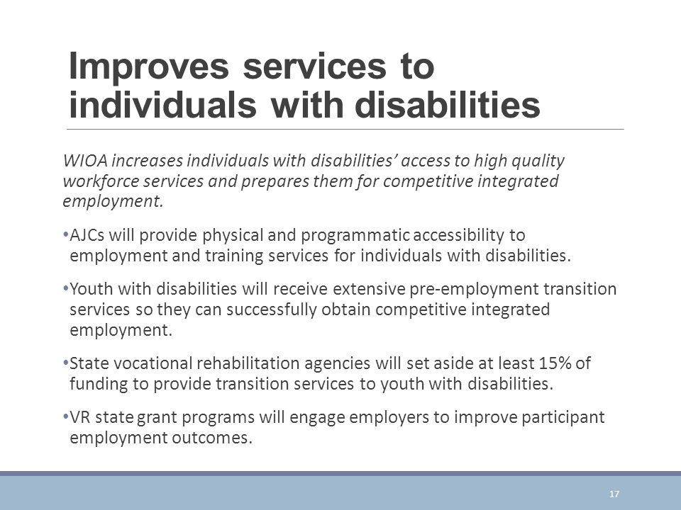 Improves services to individuals with disabilities