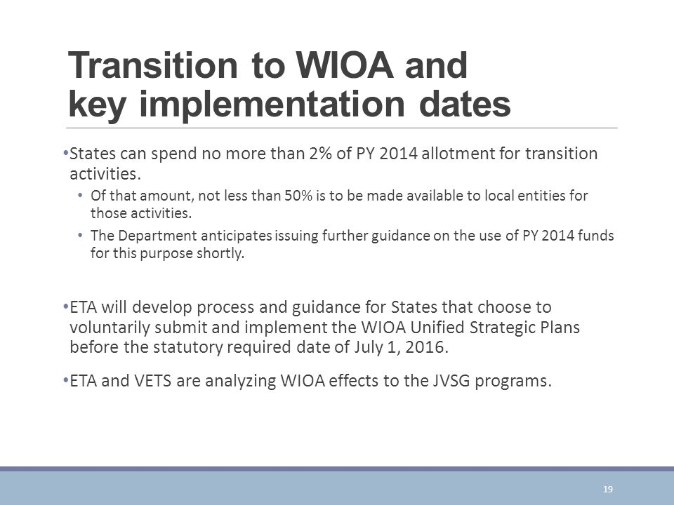 Transition to WIOA and key implementation dates