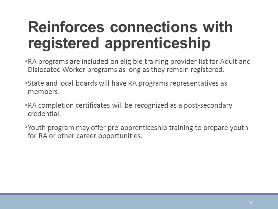 Reinforces connections with registered apprenticeship