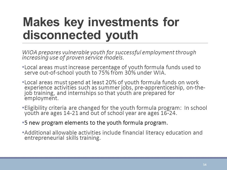 Makes key investments for disconnected youth