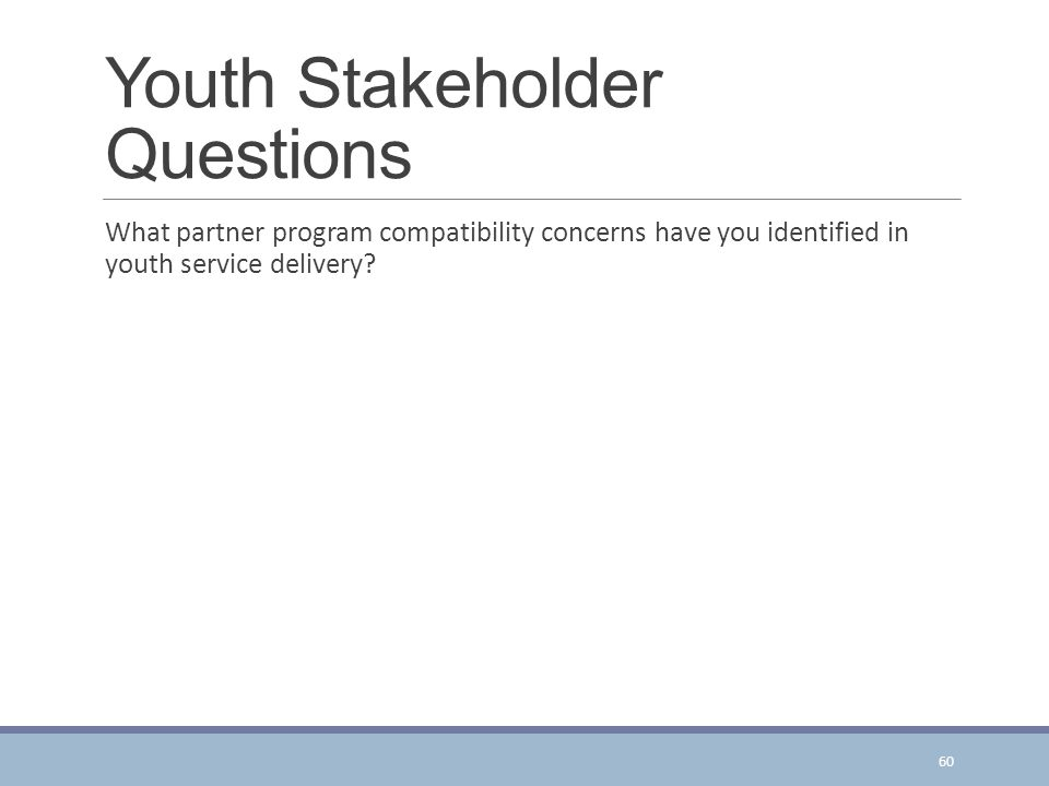 Youth Stakeholder Questions