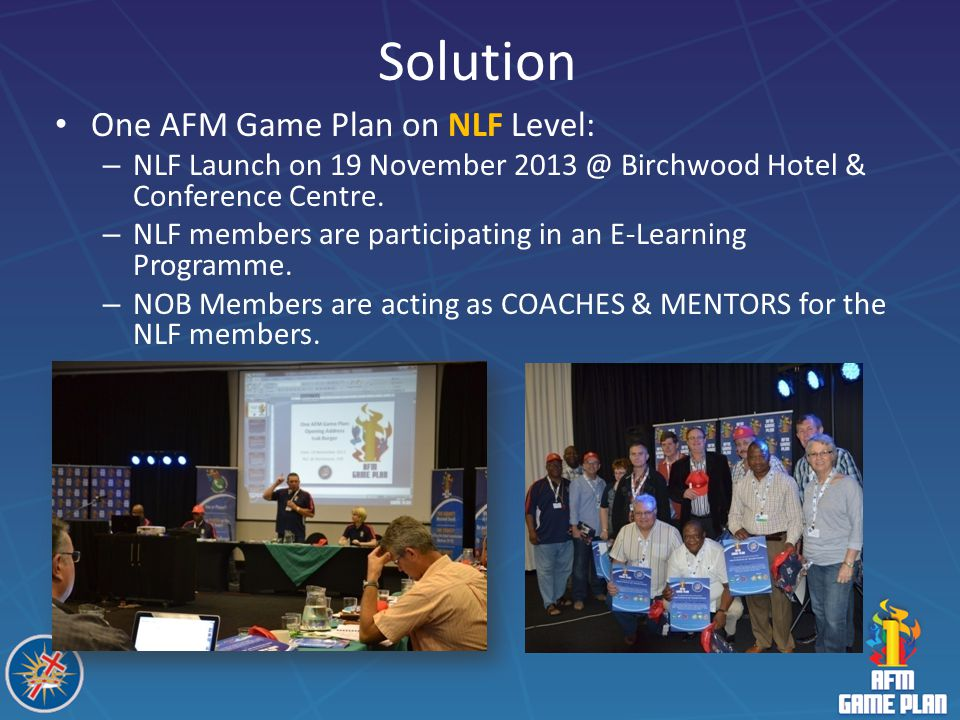 Solution One AFM Game Plan on NLF Level: