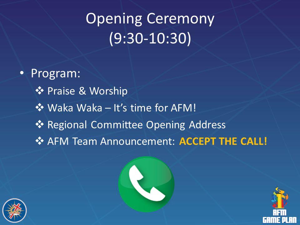 Opening Ceremony (9:30-10:30)