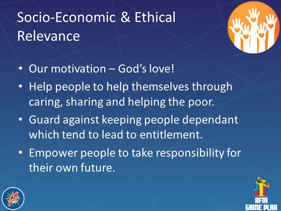 Socio-Economic & Ethical Relevance