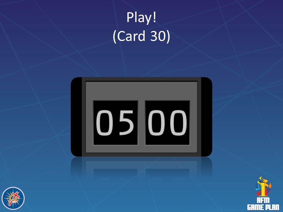 Play! (Card 30)