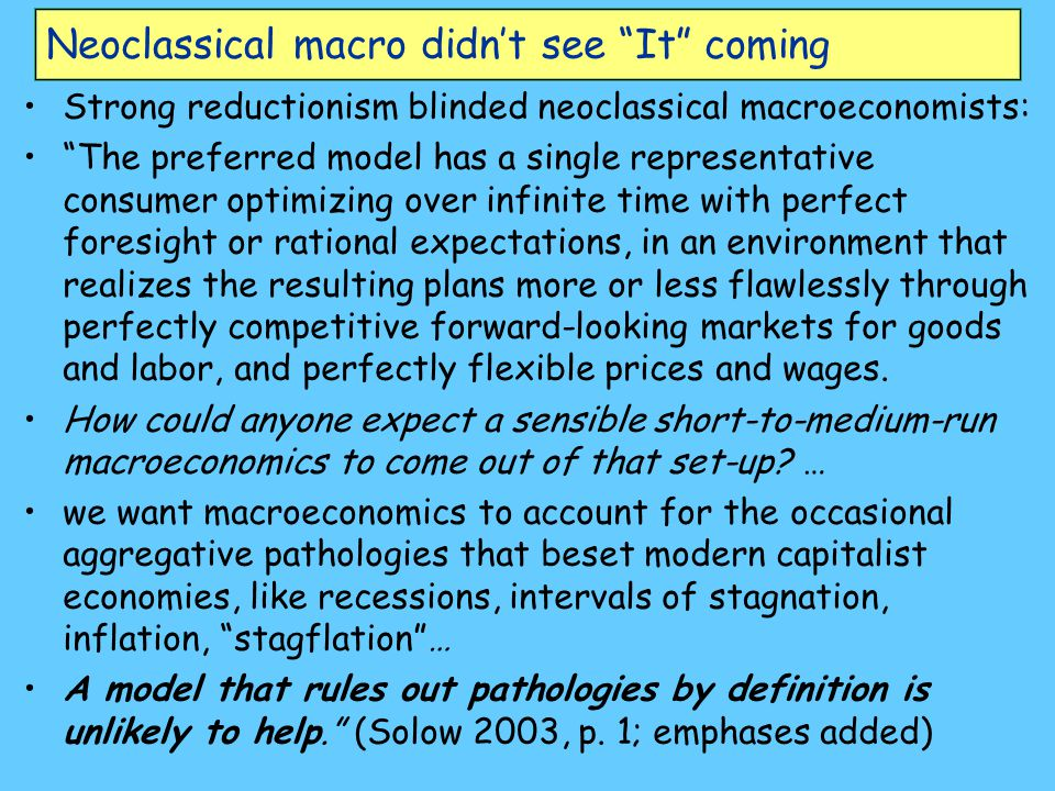 Neoclassical macro didn't see It coming