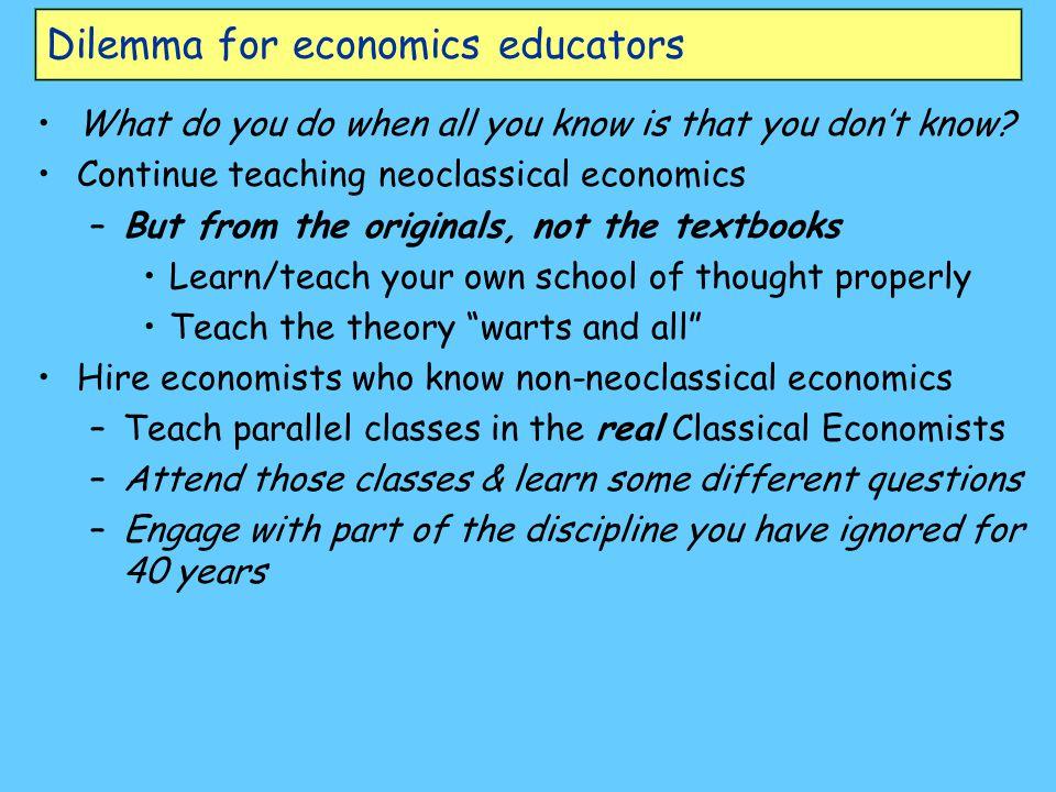 Dilemma for economics educators