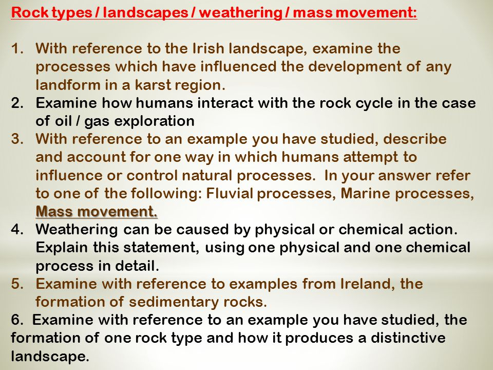 Rock types / landscapes / weathering / mass movement: