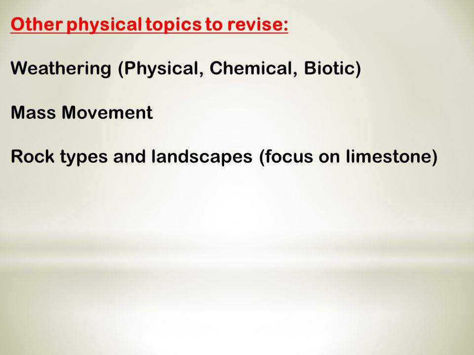 Other physical topics to revise: