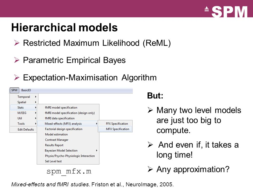 Hierarchical models Restricted Maximum Likelihood (ReML)
