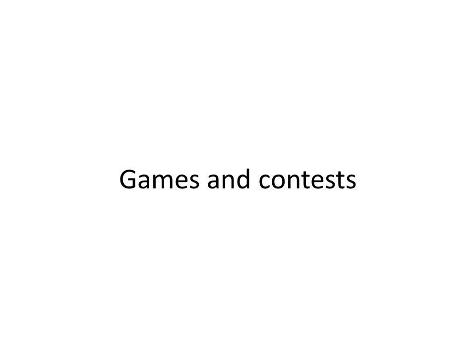 Games and contests