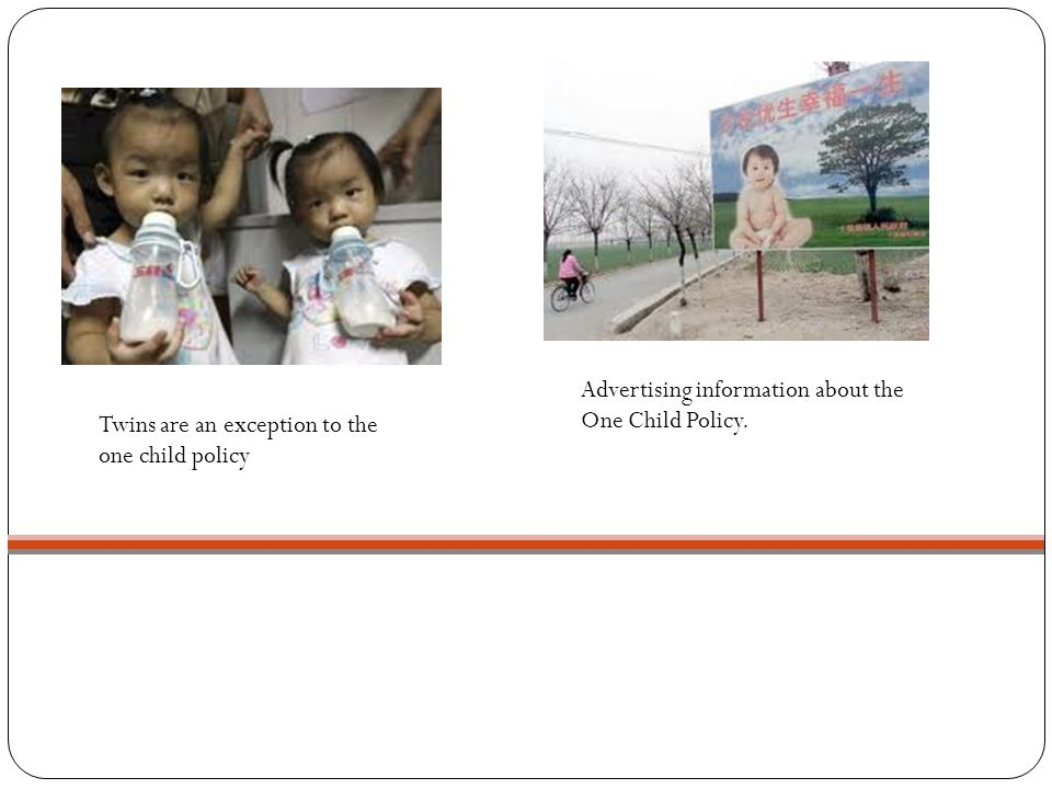 Advertising information about the One Child Policy.