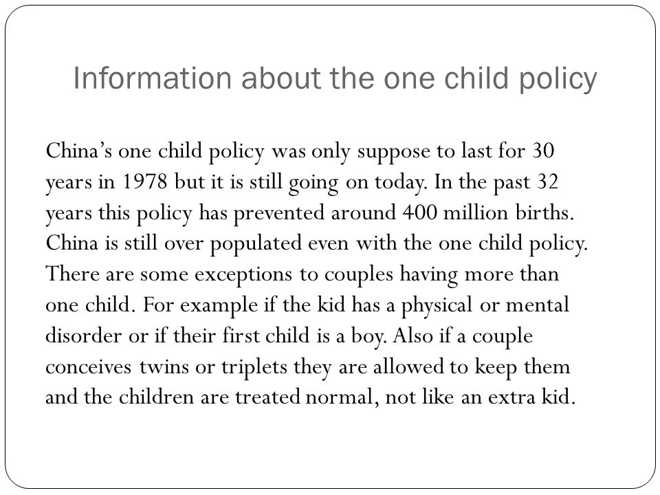 Information about the one child policy