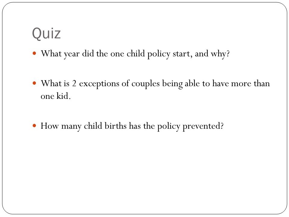 Quiz What year did the one child policy start, and why