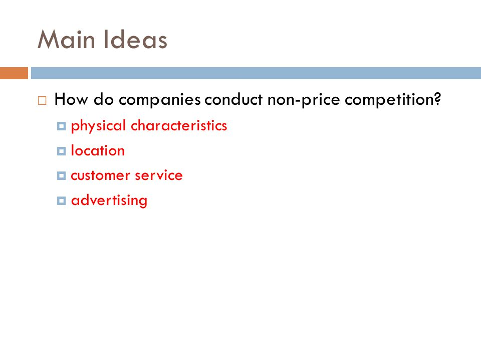 Main Ideas How do companies conduct non-price competition