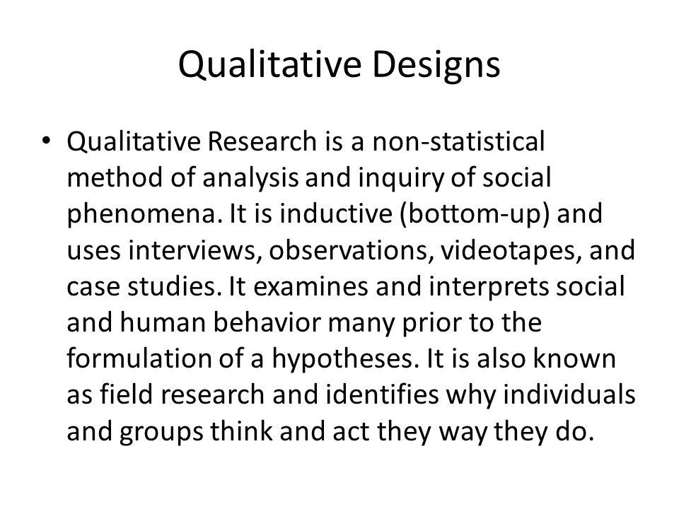 Qualitative Designs