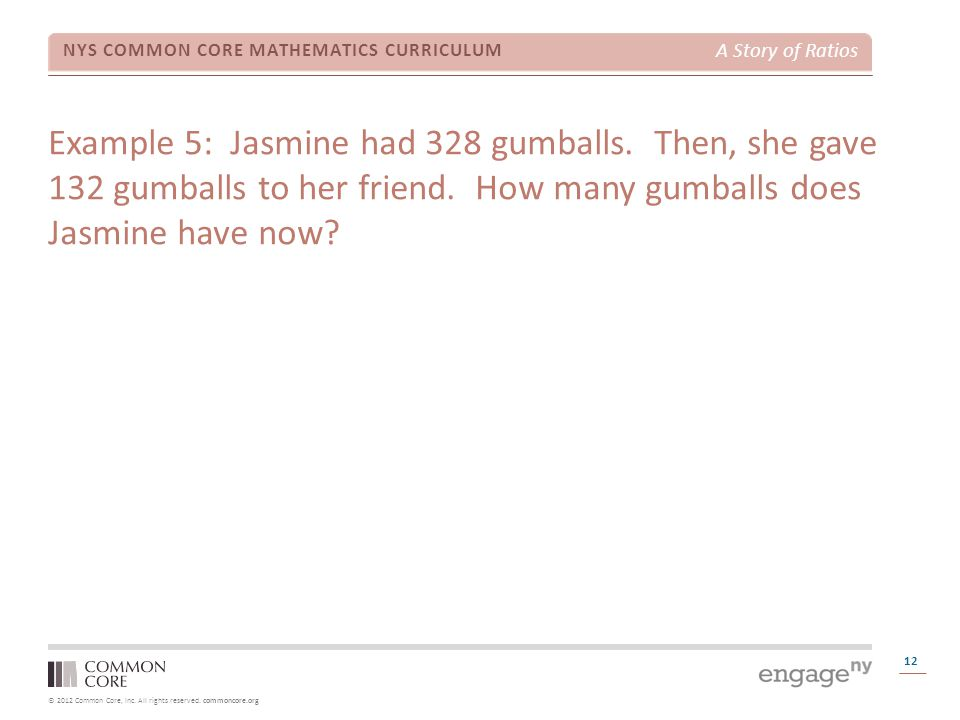 Example 5: Jasmine had 328 gumballs