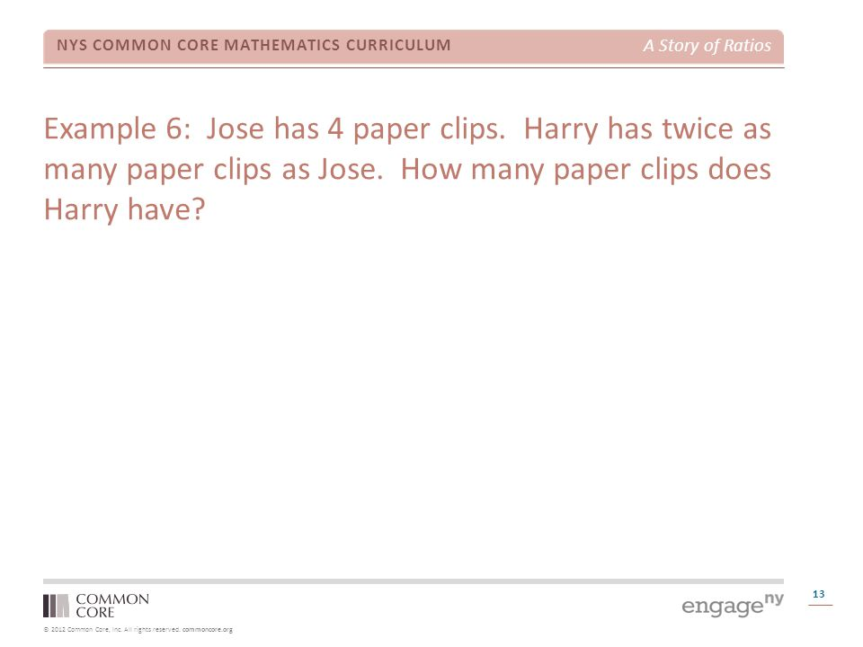 Example 6: Jose has 4 paper clips