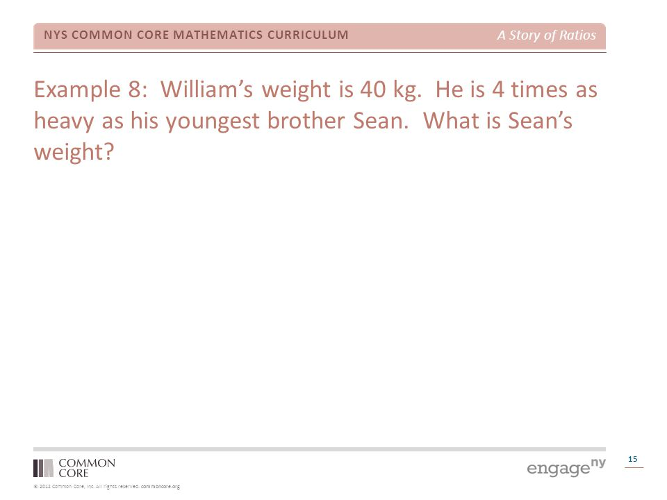 Example 8: William's weight is 40 kg