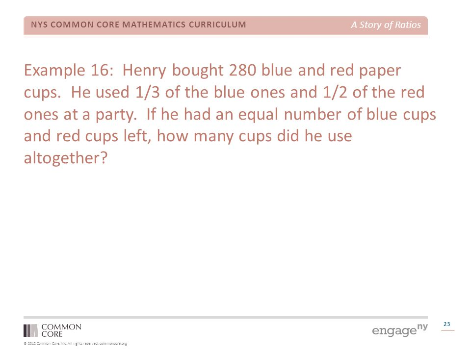 Example 16: Henry bought 280 blue and red paper cups