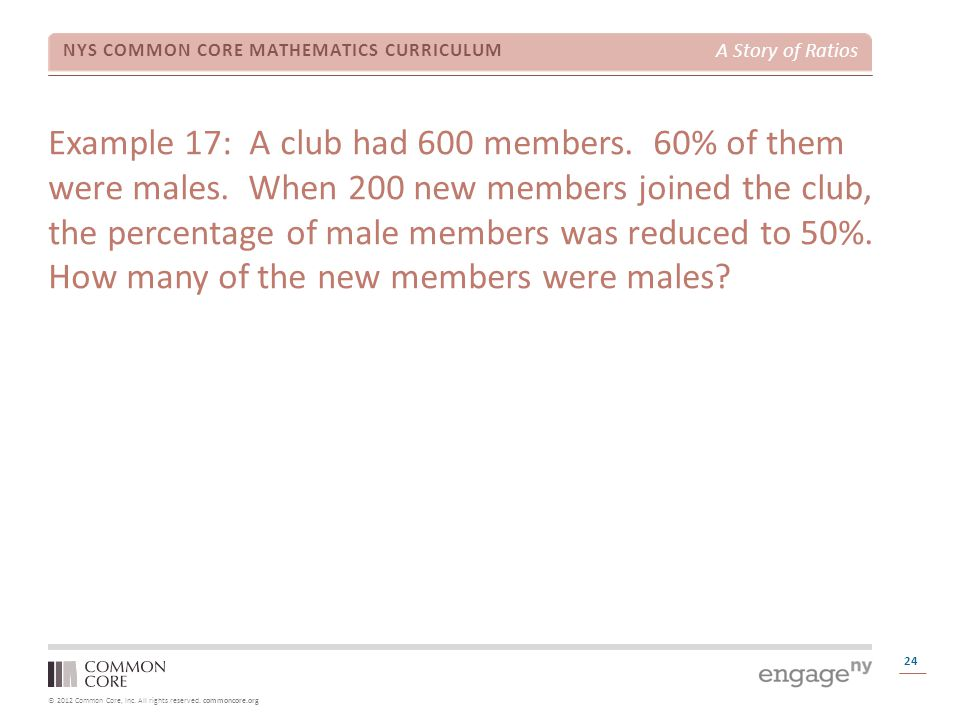 Example 17: A club had 600 members. 60% of them were males