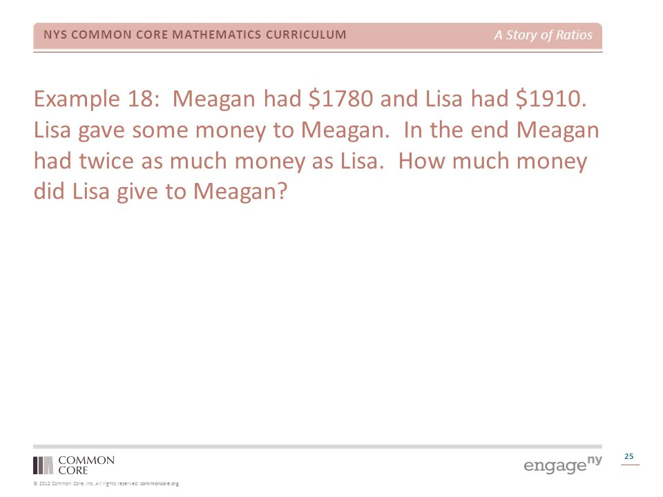 Example 18: Meagan had $1780 and Lisa had $1910
