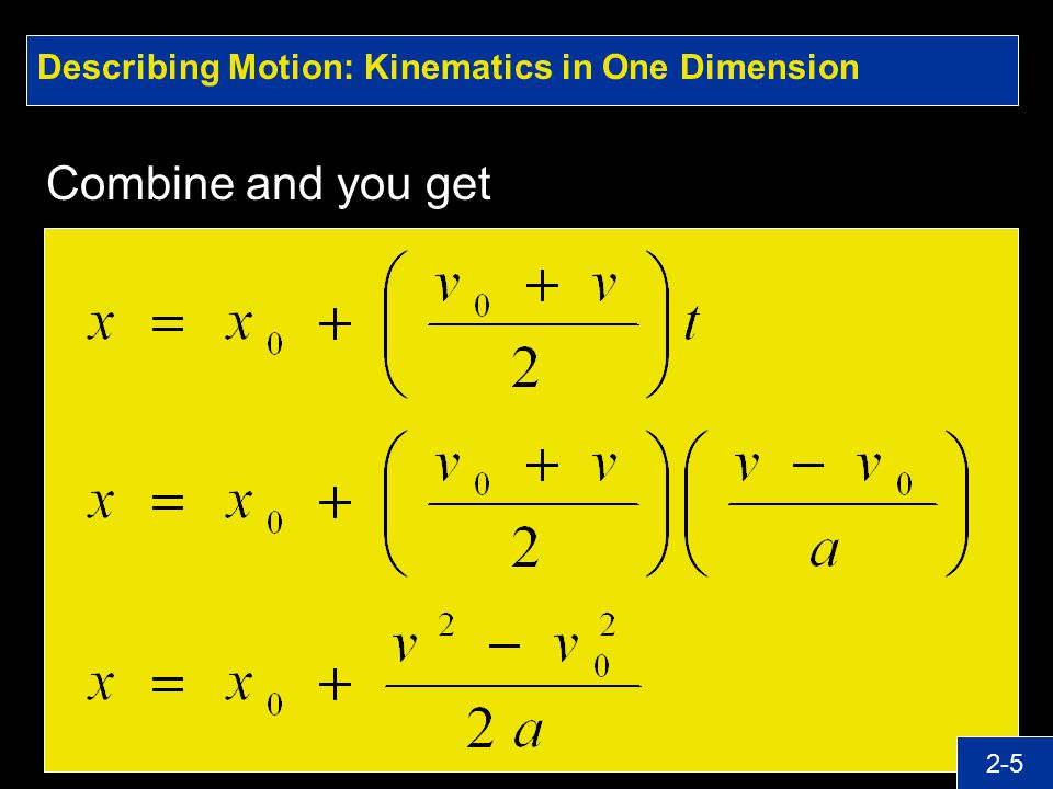 Describing Motion: Kinematics in One Dimension