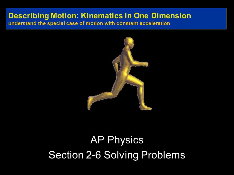 AP Physics Section 2-6 Solving Problems