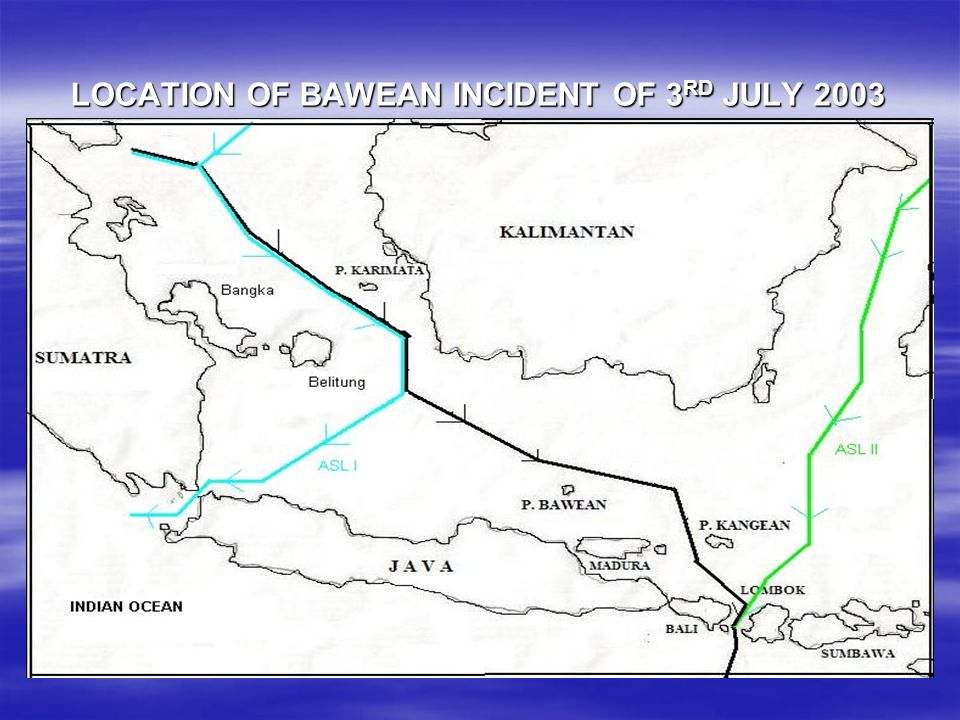 LOCATION OF BAWEAN INCIDENT OF 3RD JULY 2003
