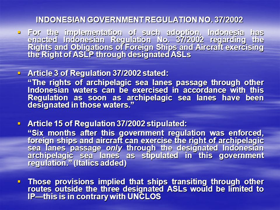 INDONESIAN GOVERNMENT REGULATION NO. 37/2002