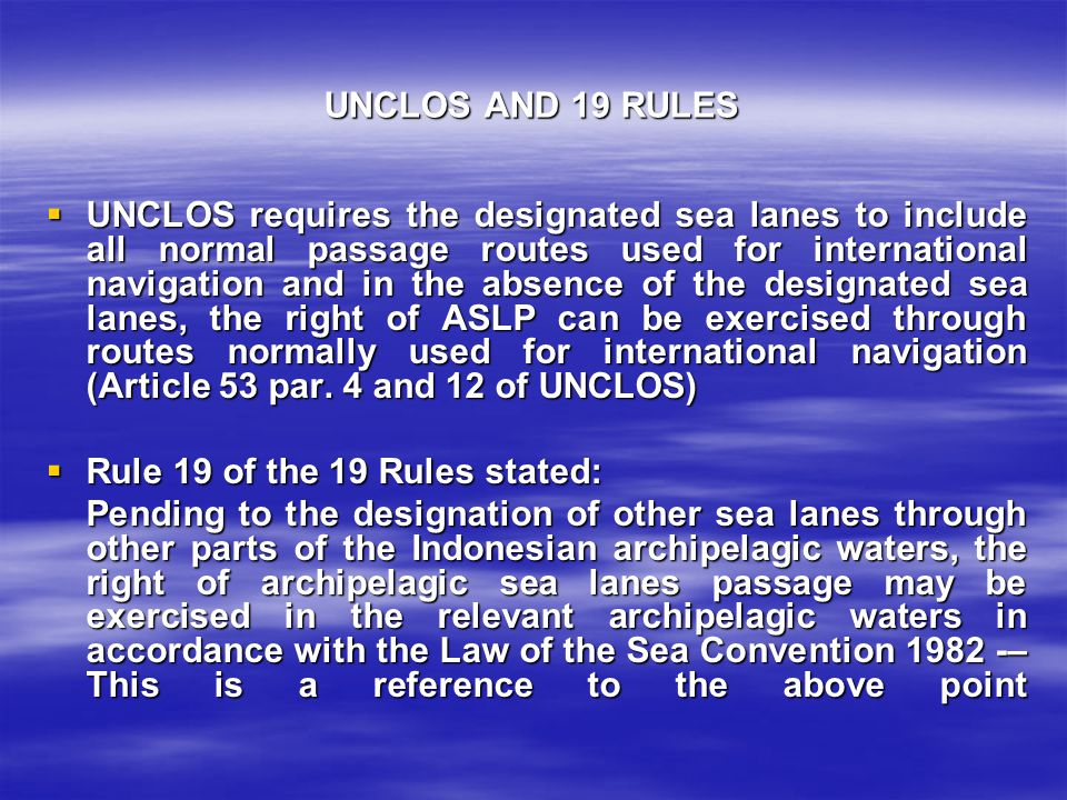 UNCLOS AND 19 RULES