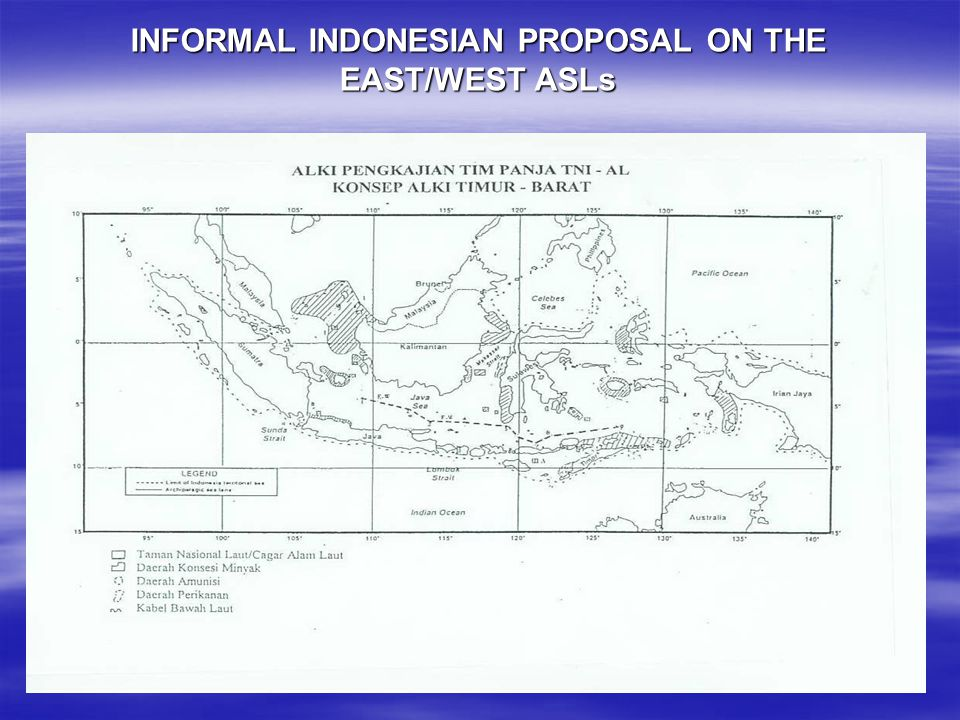 INFORMAL INDONESIAN PROPOSAL ON THE EAST/WEST ASLs