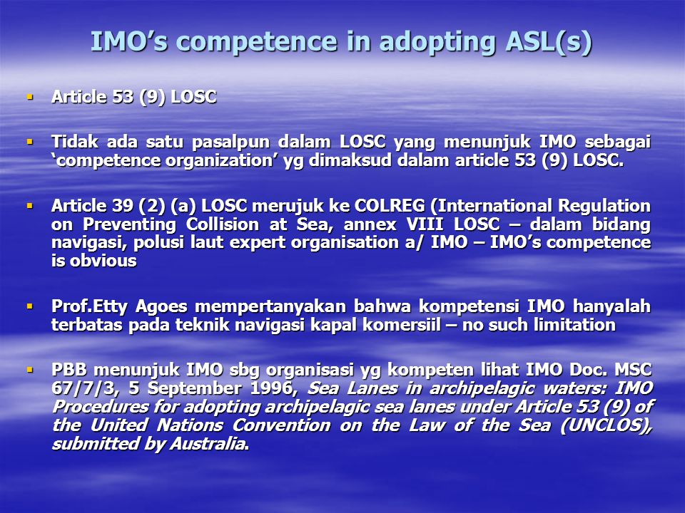 IMO's competence in adopting ASL(s)