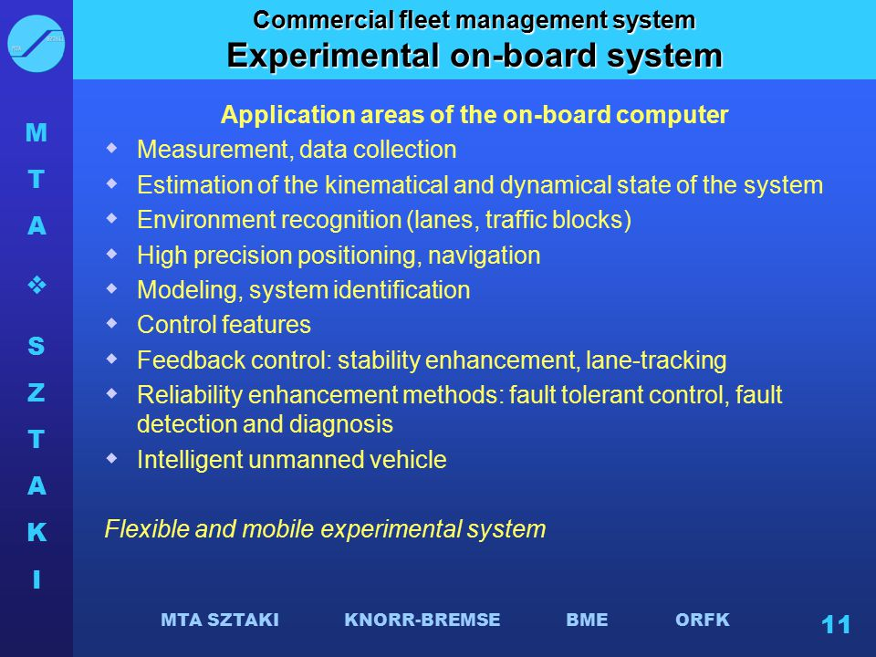 Experimental on-board system