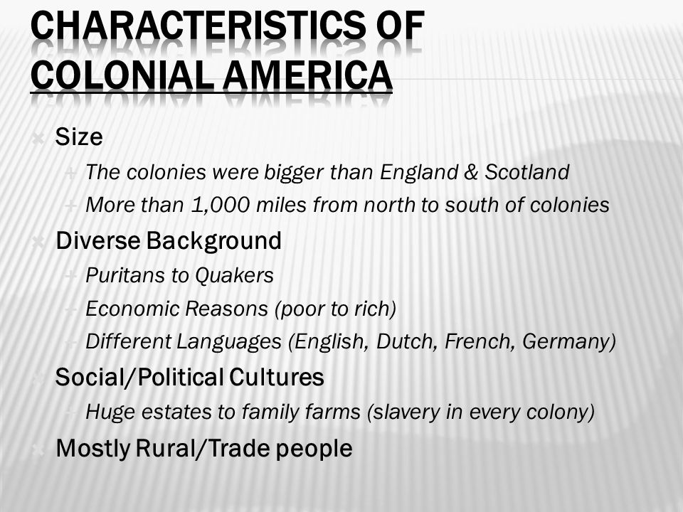 Characteristics of Colonial America