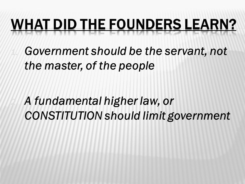 What did the Founders learn