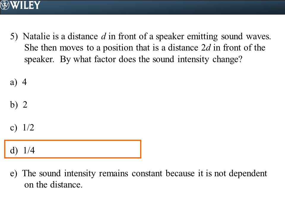 5) Natalie is a distance d in front of a speaker emitting sound waves