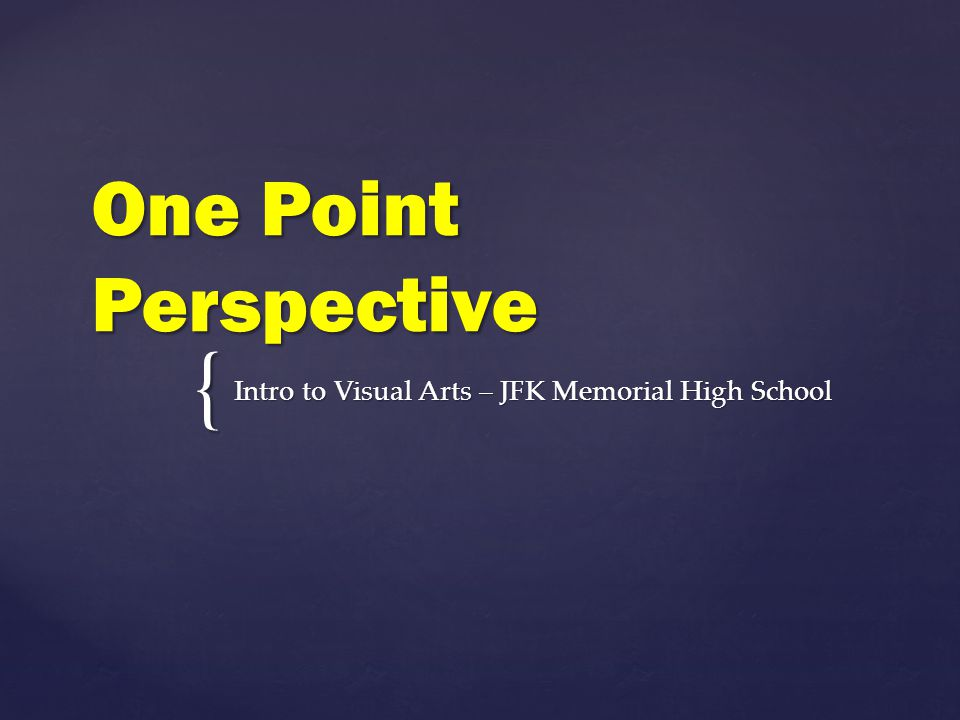 Intro to Visual Arts – JFK Memorial High School