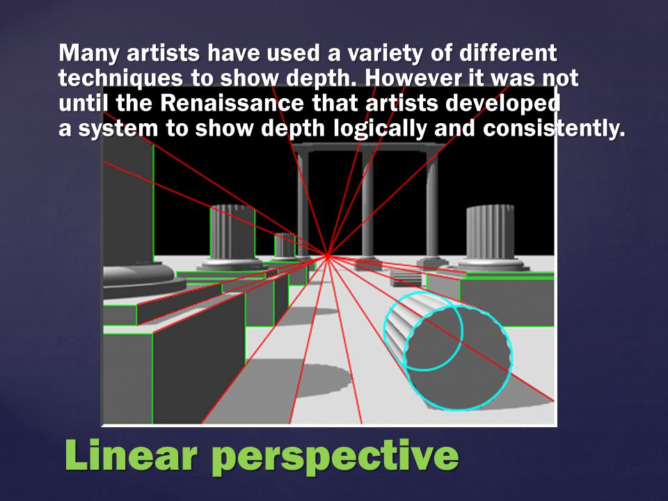 Many artists have used a variety of different techniques to show depth