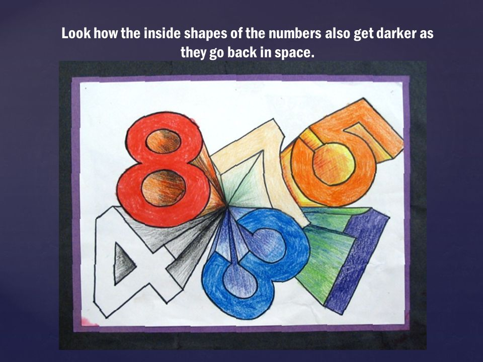 Look how the inside shapes of the numbers also get darker as they go back in space.