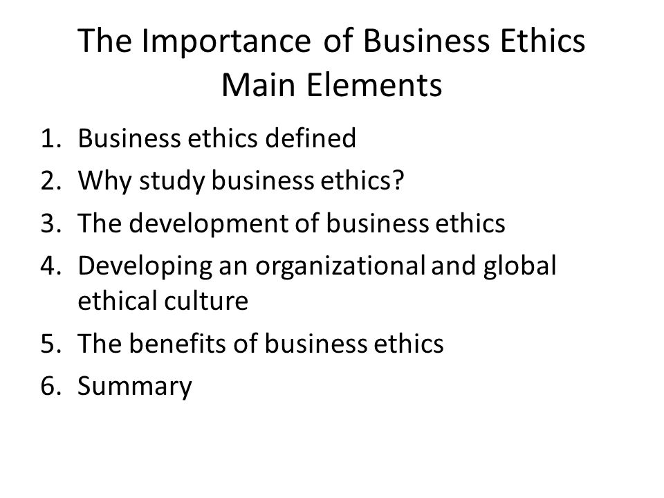 The Importance of Business Ethics Main Elements