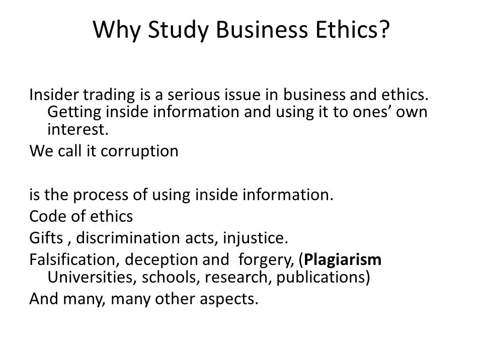 Why Study Business Ethics