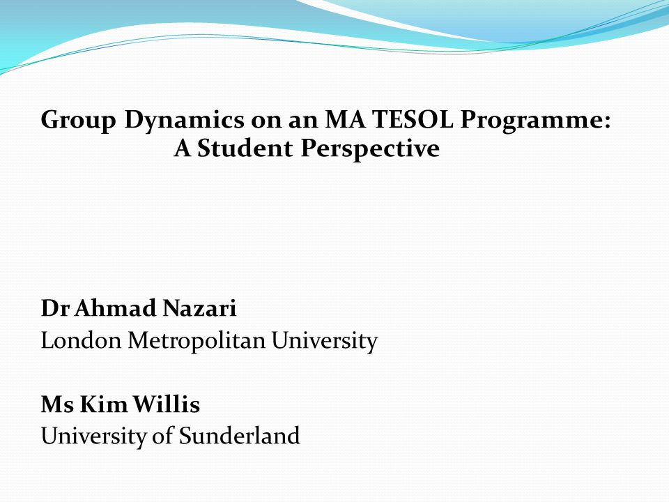 Group Dynamics on an MA TESOL Programme: A Student Perspective