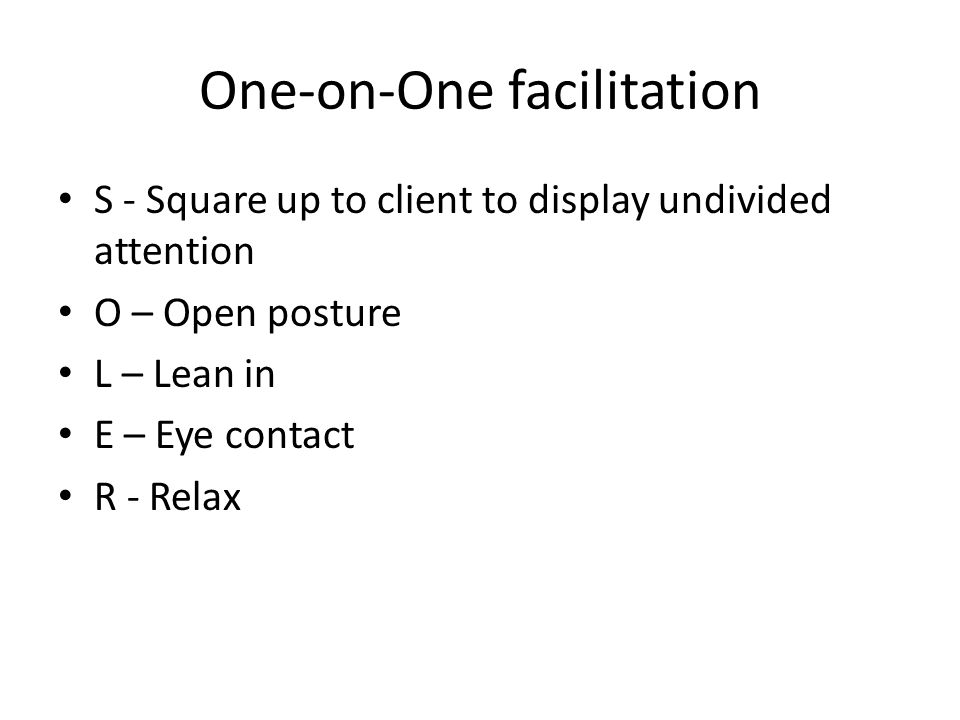 One-on-One facilitation