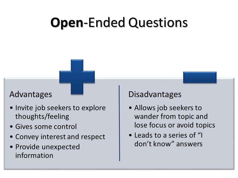 Open-Ended Questions Advantages Disadvantages