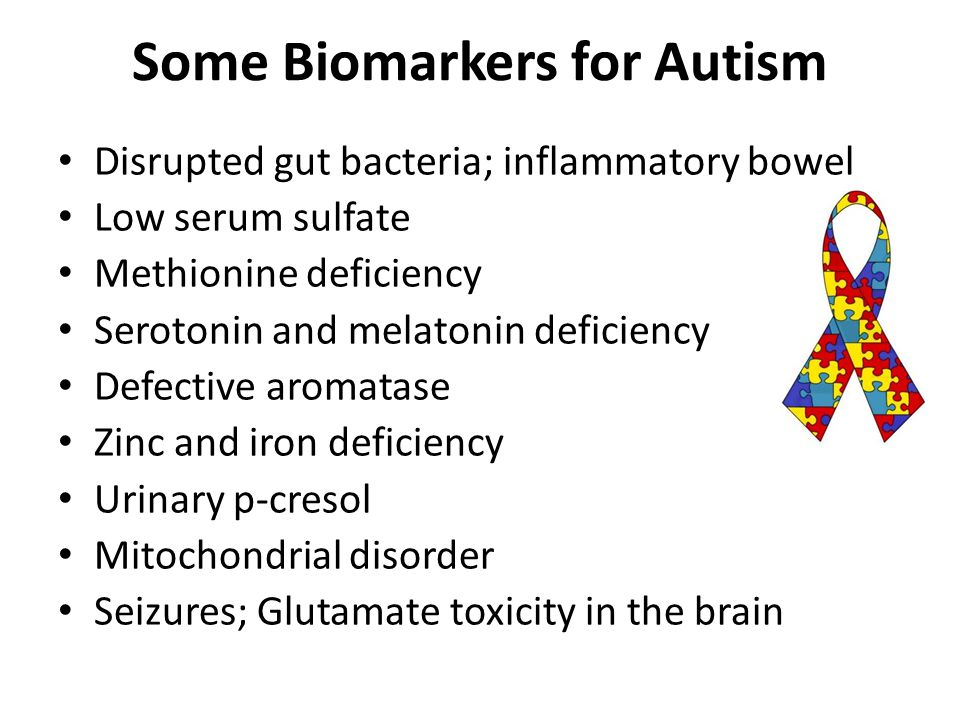 Some Biomarkers for Autism