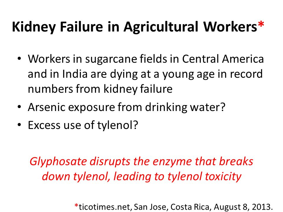 Kidney Failure in Agricultural Workers*